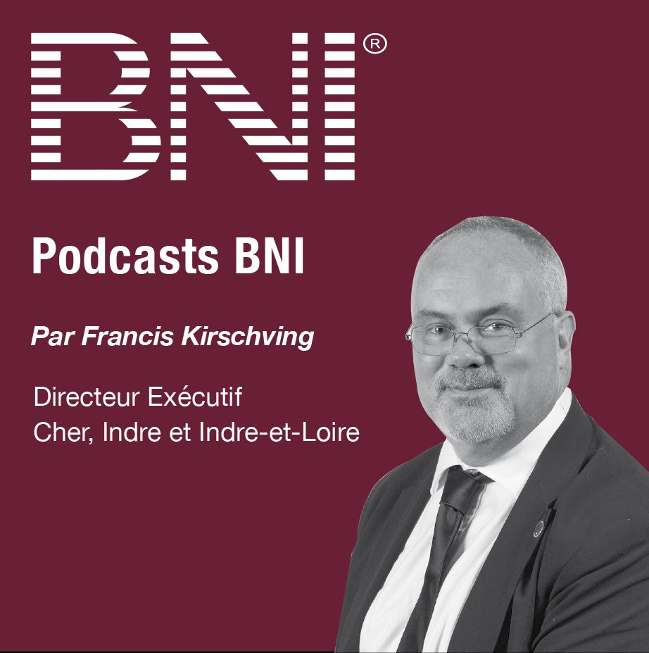 Francis Kirschving, Directeur Régional BNI Indre et Loire