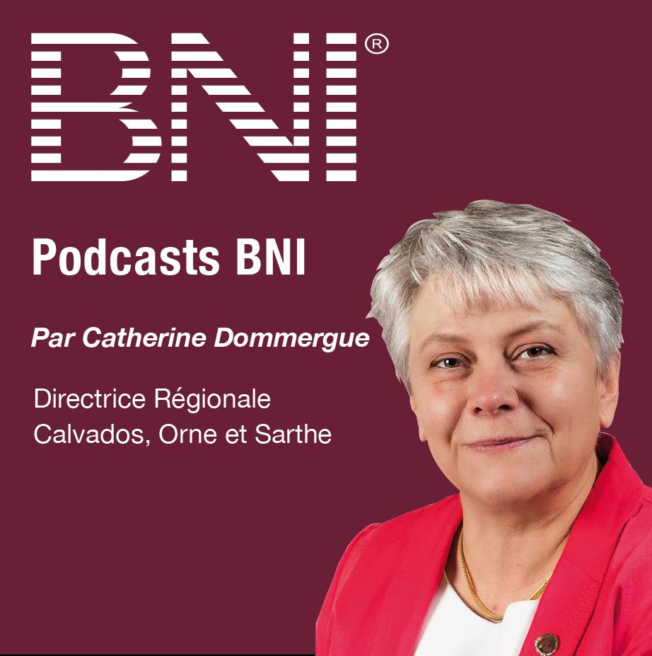 Catherine Dommergue, Directrice Régionale BNI Calvados, Orne et Sarthe